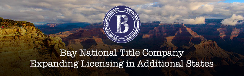bay national title company expands licensing to additional states