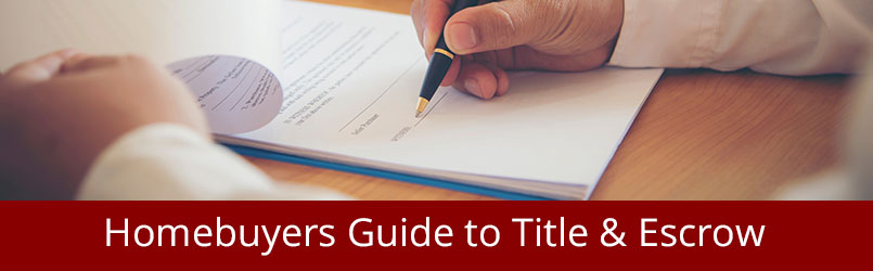 homebuyers guide to title and escrow
