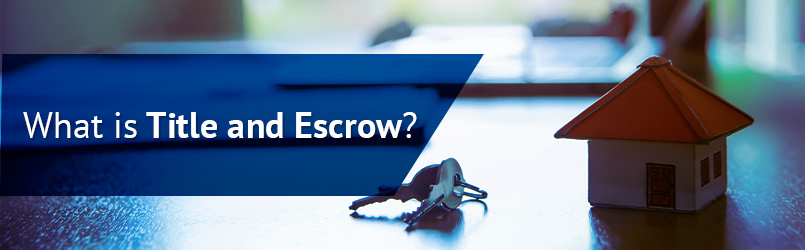 what is title and escrow